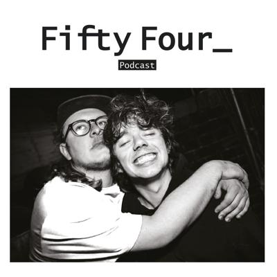 Fifty Four Podcast