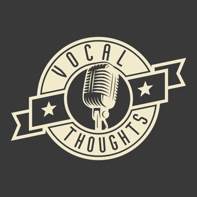 Vocal Thoughts Podcast
