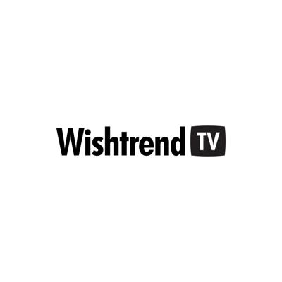 Wishtrend TV