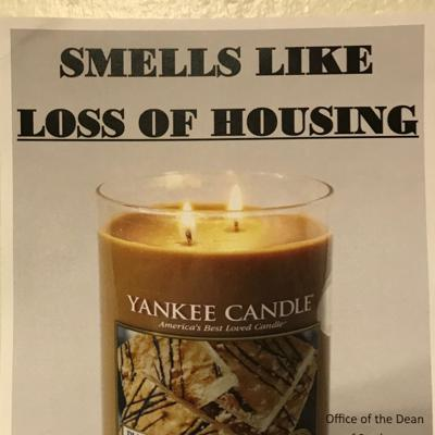 Smells Like Loss of Housing