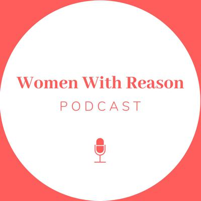 Women With Reason