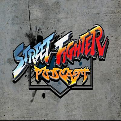 Street Fighter Podcast