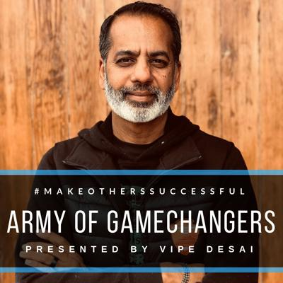Army of Gamechangers