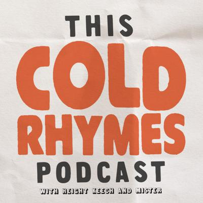 This Cold Rhymes Podcast