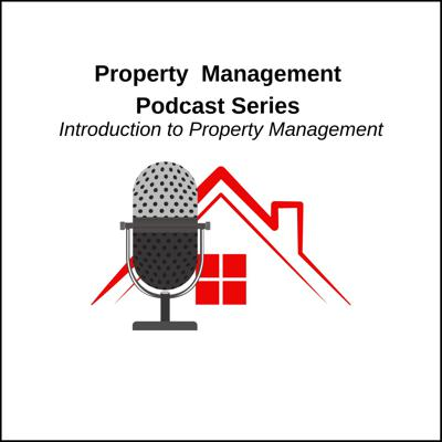 Property Management Podcast Series