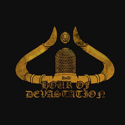 Hour of Devastation Podcast