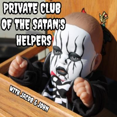 Private Club of the Satan's Helpers