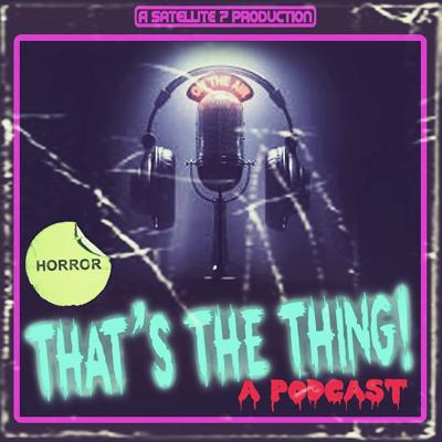 Welcome to That's the Thing! A horror movie podcast where each week your hosts sit down and discuss the things they did or didn't like about a particular movie, chosen by the hosts in whatever fashion they see fit. Your hosts include: Cole Smith (Alien) Matt Hart (The Shinning) Gage Stoneman (The Thing)