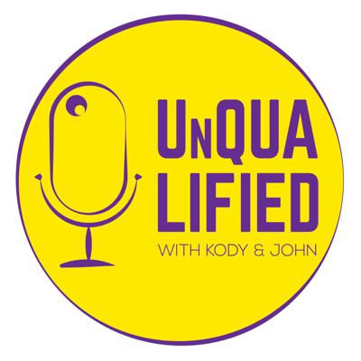 UnQUALIFIED: With Kody Ferron