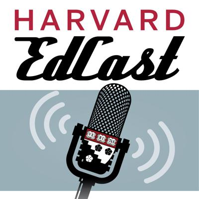In the complex world of education, we keep the focus simple: what makes a difference for learners, educators, parents, and our communities.  The Harvard EdCast is a weekly podcast about the ideas that shape education, from early learning through college and career. We talk to teachers, researchers, policymakers, and leaders of schools and systems in the US and around the world — looking for positive approaches to the challenges and inequties in education. Through authentic conversation, we work to lower the barriers of education's complexities so that everyone can understand. The Harvard EdCast is hosted by Jill Anderson, and produced by the Harvard Graduate School of Education. The opinions expressed are those of the guest alone, and not the Harvard Graduate School of Education.
