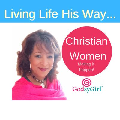 GodsyGirl Living for Christian Women
