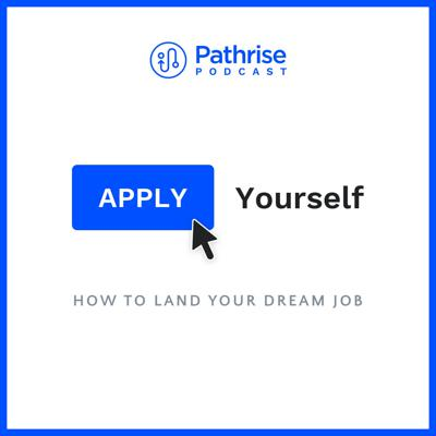 Apply Yourself - How to land your dream job