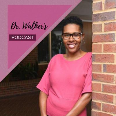 Conversations with Dr. Walker