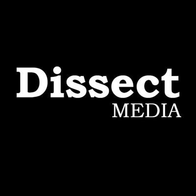 Dissect Media