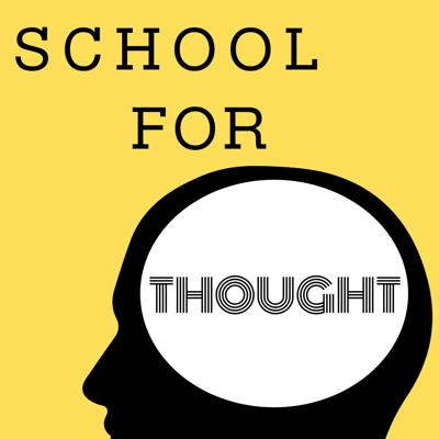 School For Thought