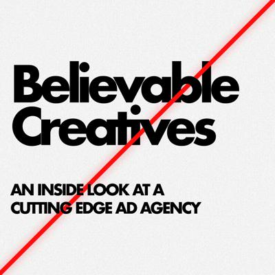Believable Creatives