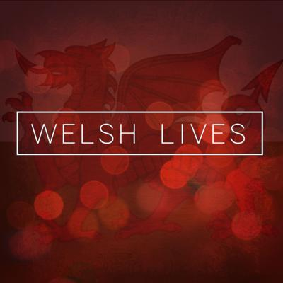 Welsh Lives