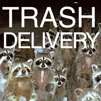Trash Delivery