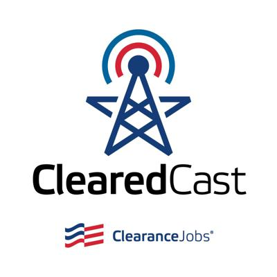 Security Clearance Careers Podcast