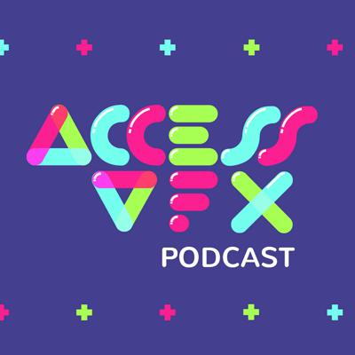 The Access:VFX Podcast