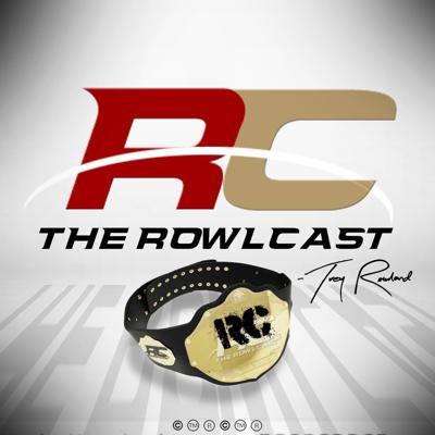 The Rowlcast