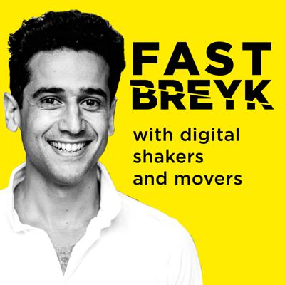 Fastbreyk - interview podcast with digital shakers and movers