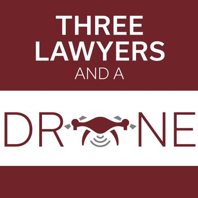 Three Lawyers and a Drone