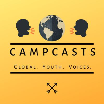 CampCasts: Global Youth Voices