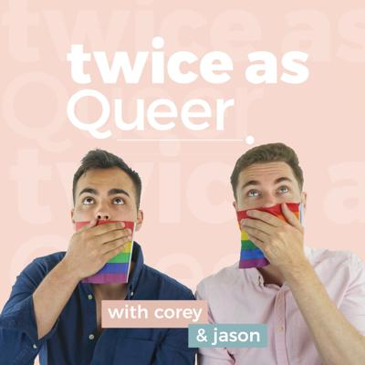 Twice As Queer Podcast
