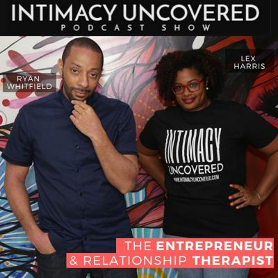 Welcome to Intimacy Uncovered podcast where we have candid conversations related to single-sex positivity and dating to more deeply intimate relationships. Tune into us weekly to be up on the latest tips, techniques, and talk to enhance your intimate connections.