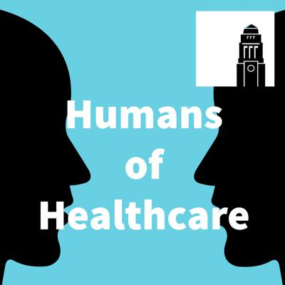 Humans of Healthcare Podcast