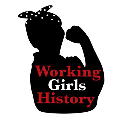 • History of and for the working girl • A podcast connecting the past to the pressing issues of today! #workinggirlspod🎙#herstory #laborhistory