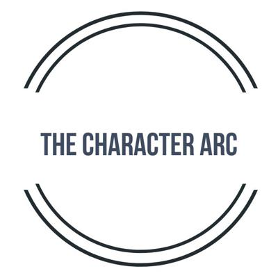 The Character Arc Podcast