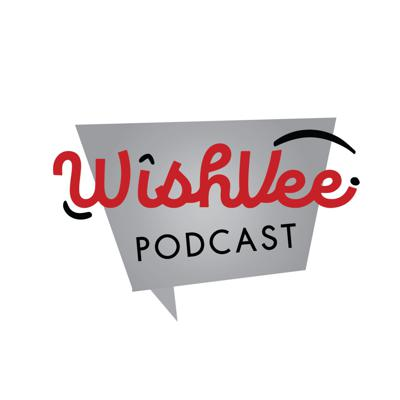 WishVee Podcast