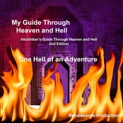 My Guide Through Heaven and Hell