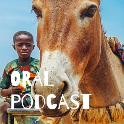 ORAL Podcast