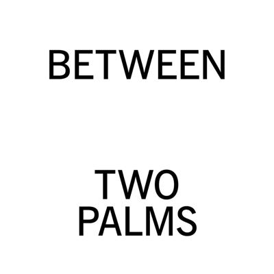 Between Two Palms