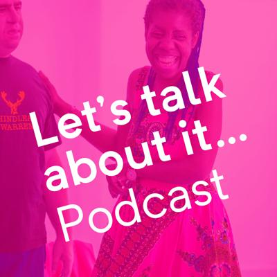 Let's Talk About It Podcast by This New Ground