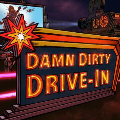 The Damn Dirty Drive-In