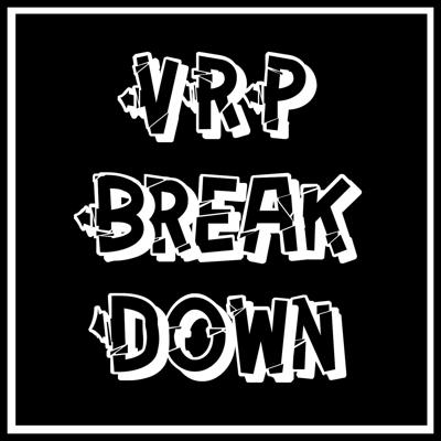 Podcast by VRP Breakdown