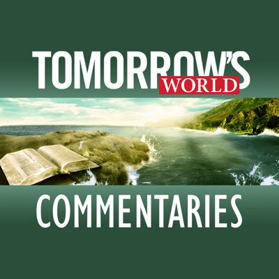 Tomorrow's World Commentary