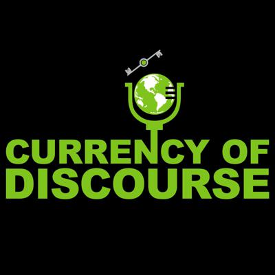 Currency of Discourse
