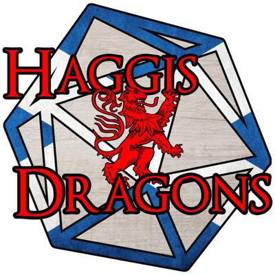 Official Haggis and Dragons Podcast