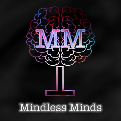 Mindless Mind Podcast