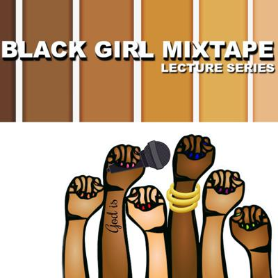 Black Girl Mixtape