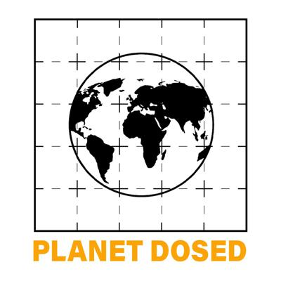Planet Dosed Podcast