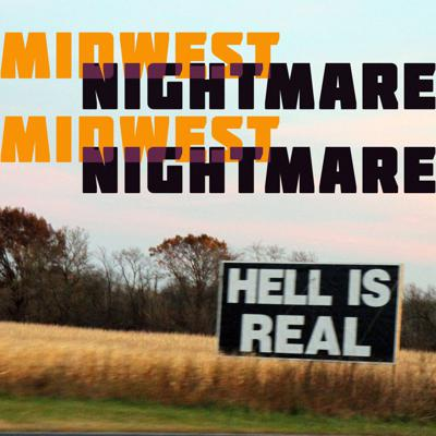 Midwest Nightmare
