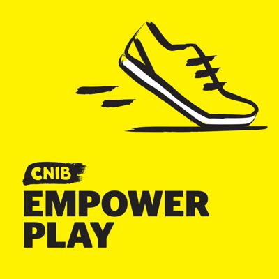 CNIB EmpowerPlay Podcast