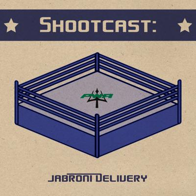 Shootcast: Jabroni Delivery