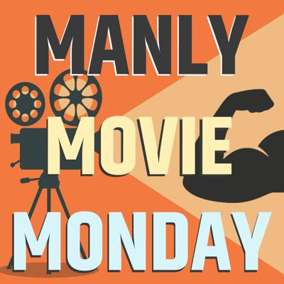 It's manly! It's a movie! It might be a Monday! Join the phenomenon that is a group of guys in their early 30s, seeking out ironically hilarious or legitimately well-made action and comedy films from the 1980s-2000s--and then poorly expressing their critical analysis! Enjoy new episodes every other Monday.